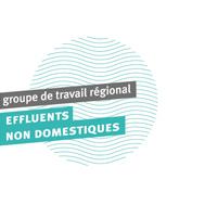 Groupe de travail régional effluents non domestiques